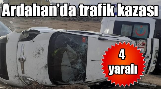 Ardahan'da trafik kazası 4 yaralı