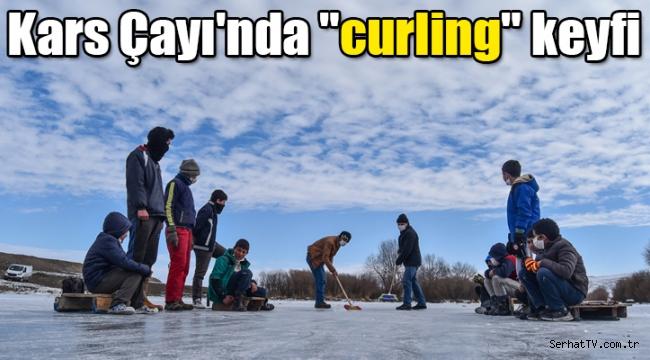 "Kars Çayı'nda ""curling"" keyfi"
