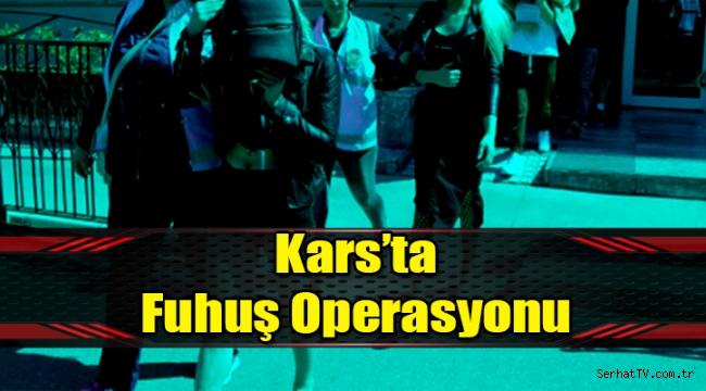 Kars'ta fuhuş operasyonu