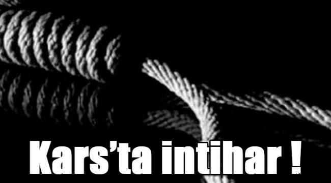 Kars'ta intihar !