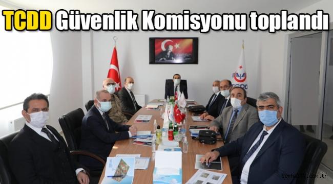 TCDD Güvenlik Komisyonu toplandı