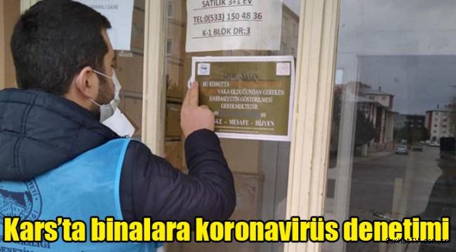 Kars'ta binalara koronavirüs denetimi