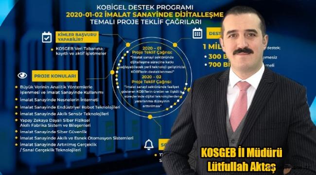 KOSGEB'den İmalat Sanayinde Dijitalleşme çağrısı