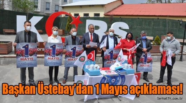 Başkan Üstebay'dan 1 Mayıs açıklaması!
