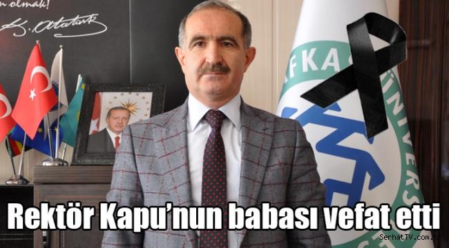 Rektör Kapu'nun babası vefat etti