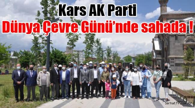Kars AK Parti Dünya Çevre Günü'nde sahada !