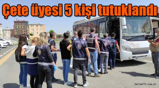 Kars'ta çete üyesi 5 kişi tutuklandı