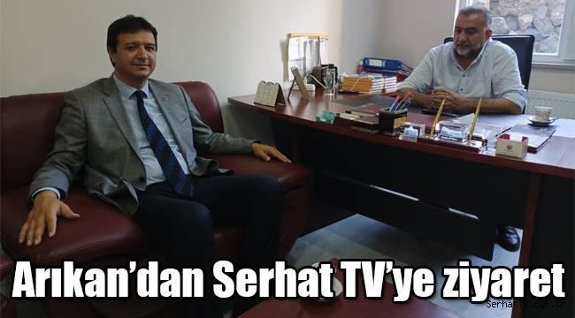 Arıkan'dan Serhat TV'ye ziyaret