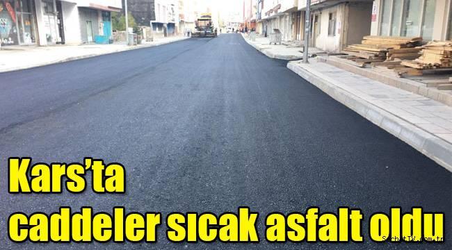 Kars'ta caddeler sıcak asfalt oldu